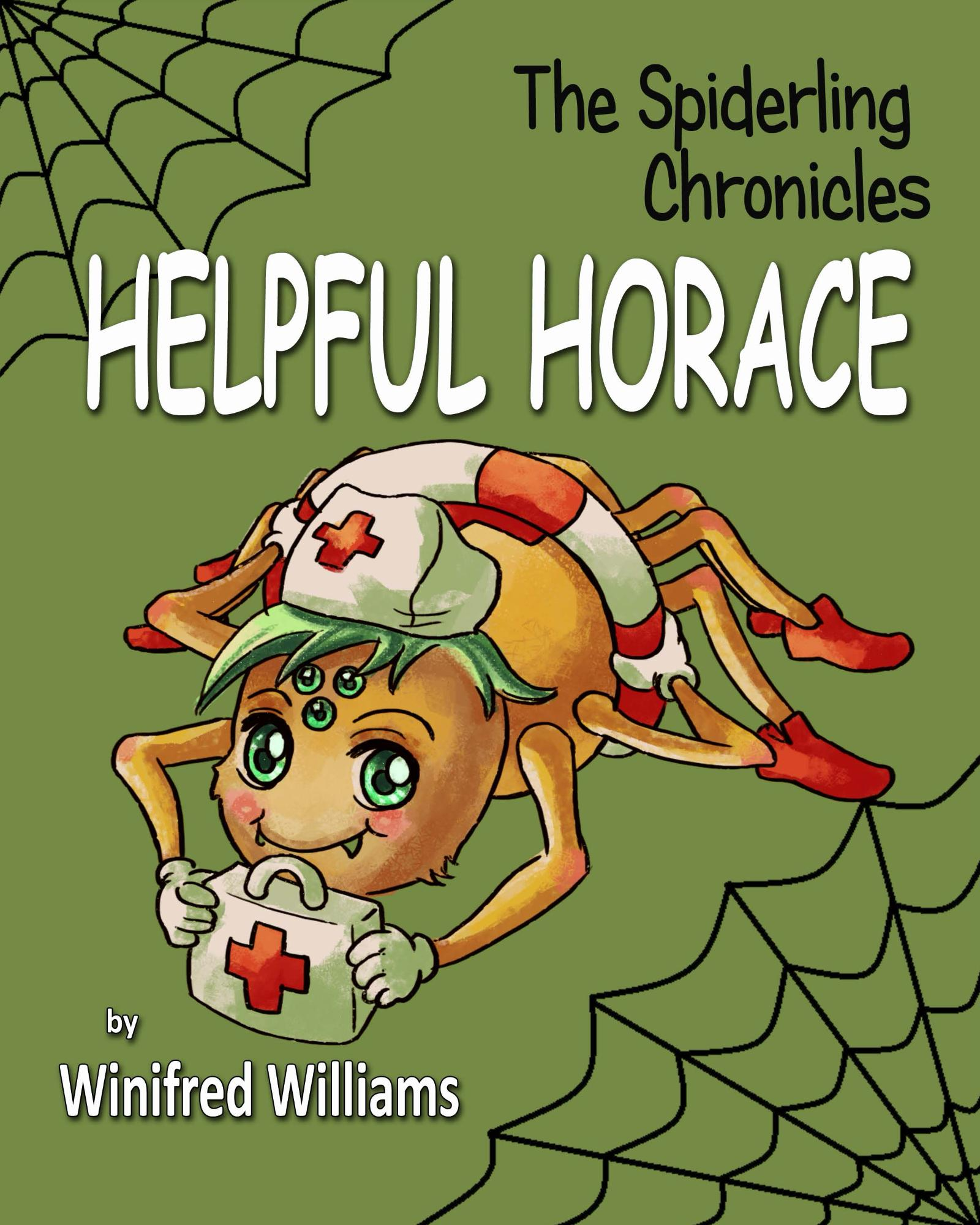 The Spiderling Chronicles: Helpful Horace