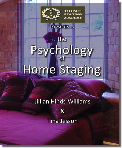 Psychology of Home Staging (Home Staging Secrets)